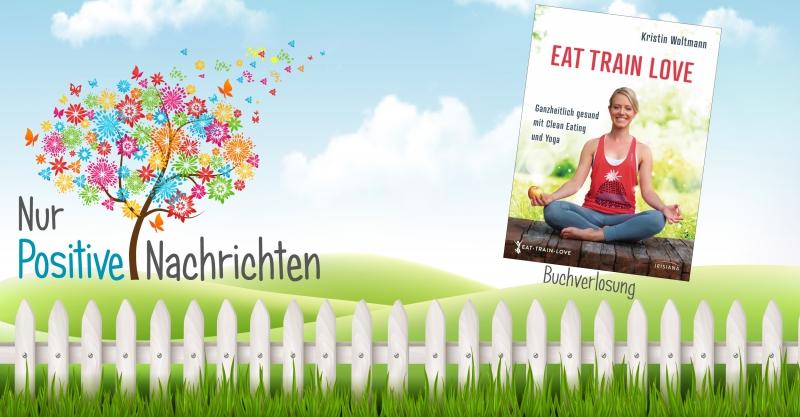 Buchverlosung Eat Train Love - Kristin Woltmann