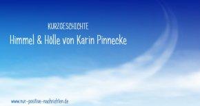 Kurzgeschichte Himmel und Hölle by Karin Pinnecke