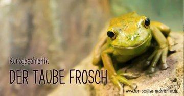 Kurzgeschichte - Der taube Frosch