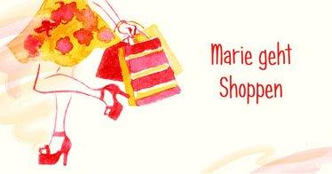 Gute Nachricht: Marie geht Shoppen