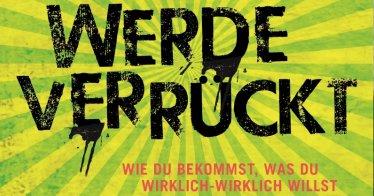 Werde Verrückt von Veit Lindau | Bild: Verlagsgruppe Randomhouse