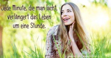 Lachen Spruch - Jede Minute die man lacht verlängert das Leben