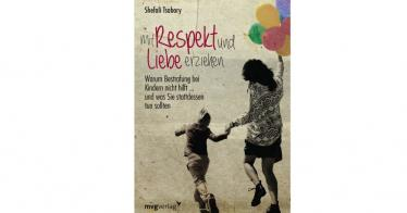 Mit Respekt und Liebe erziehen