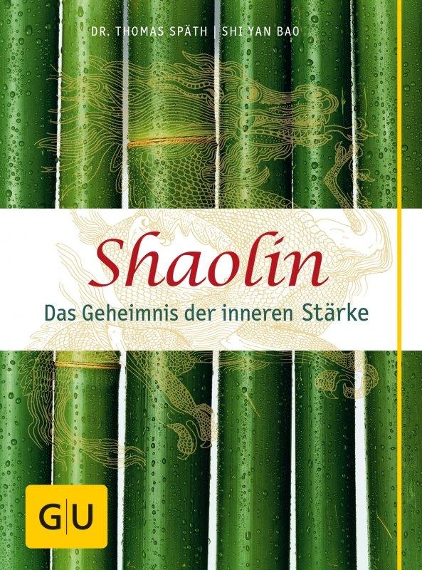 Shaolin - Das Geheimnis der inneren Stärke Buchrezension | Foto: GRÄFE UND UNZER VERLAG GmbH