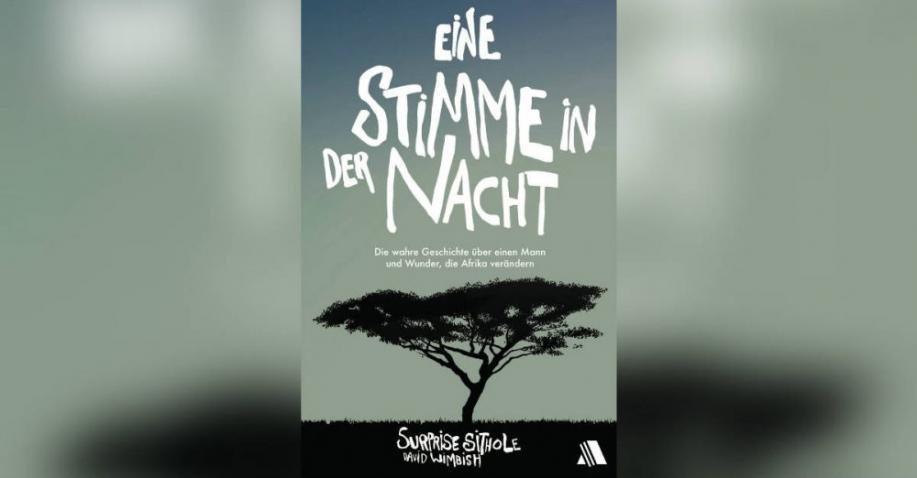 Eine Stimme in der Nacht - Die wahre Geschichte über einen Mann und Wunder, die Afrika verändern - Buchrezension